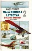 Malá kronika letectva 2. O esách a hrdinoch
