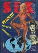 Sex rekordy, kuriozity a zaujímavosti