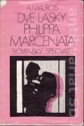 Dve lásky Philippa Marcenata (1974)
