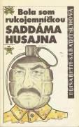 Bola som rukojemníčkou Saddáma Husajna