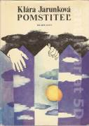 Pomstiteľ - Jarunková Klára (1982)