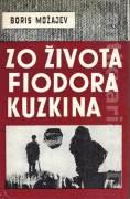 Zo života Fiodora Kuzkina