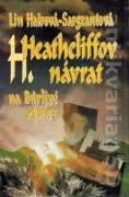 Heathcliffov návrat na Búrlivé výšiny