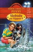 Sedem labiek za Penny - Slobodu pre Flippera II.