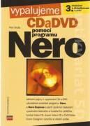 Vypalujeme CD a DVD pomocou programu NERO