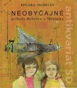 Neobyčajné príhody Bebešku a Melónika