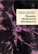 Choroby dýchacieho ústrojenstva I. II.