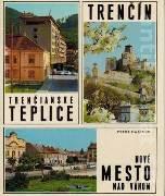 Trenčín, Trenčianske Teplice, Mové Mesto nad Váhom