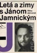 Letá a zimy s Jánom Jamnickým