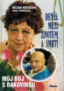 Helena Růžičková. Denník medzi životem a smrtí I.