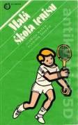 Malá škola tenisu