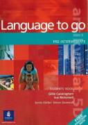 Language to go. Pre - intermediate