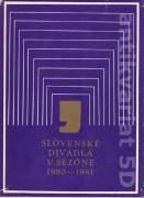 Slovenské divadlá v sezóne 1980 - 1981