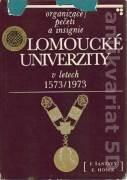 Organizace, pečeti a insignie Olomoucké univerzity v letech 1573 - 1973
