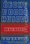 Čechy v době Husové 1378 - 1415