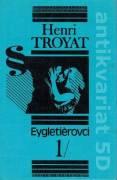 Eygletiérovci I. II. III.