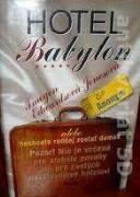 Hotel Babylon (alebo nechcete radšej zostať doma? )