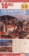 10 nej - Dubrovnik a dalmatské pobřeží ( Cestovní průvodce )