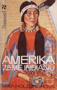 Amerika, země Indiánů