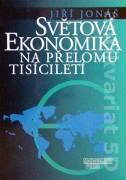 Světová ekonomika na přelomu tisícíletí