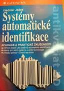 Systémy automatické identifikace (Aplikace a praktické zkušenosti)