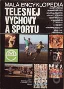 Malá encyklopédia - Telesnej výchovy a športu