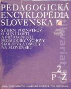 Pedagogická encyklopédia Slovenska 2 ( P - Ž )