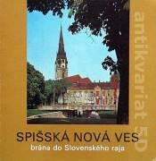 Spišská Nová Ves, brána do Slovenského raja