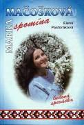Marika Mačošková spomína