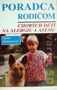 Poradca rodičom chorých detí na alergiu a astmu