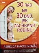 30 rad na 30 dnú. jak zachránit rodinu