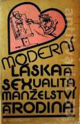 Moderní láska a sexualita, manželství a rodina