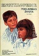 Nathanová, Tordjman - Encyklopedie pohlavního života 10 - 13 let
