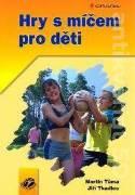 Hry s míčem pro děti