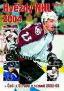 Hvězdy NHL 2004 ( + Češi a Slováci v sezoně 2002 - 03)