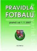 Pravidla fotbalu (platná od 1. 7. 2007)