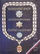 Slovenská rady, Vyznamenia, Čestné odznaky