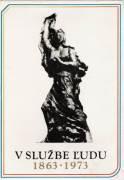 V službe ľudu 1863 - 1973