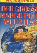 Der Grosse Marco Polo Weltatlas