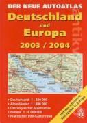 Der neue Autoatlas Deutschland und Europa 2003 / 2004