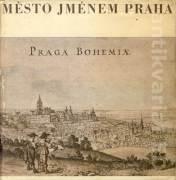 Město jménem Praha