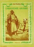 Objavenie Arábie a prvé kroky do východnej Afriky
