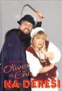 Oliver a Eňa na dereši