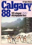 Calgary 88 XV. zimné olympijské hry