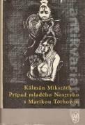 Prípad mladého Nosztyho a Marikou Tóthovou