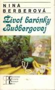 Život barónky Budbergovej