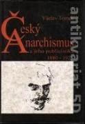 Český anarchismus a jeho publicistika 1880 - 1925