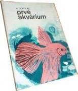Prvé akvárium