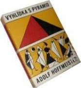 Vyhlídka s pyramid