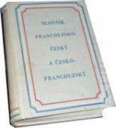 Slovník francouzsko - český a česko francouzský